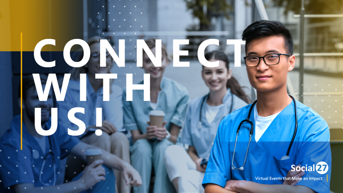 """Event attendee standing with his arms crossed, fellow medical students behind him, happy that he went to a virtual event for college students, white text reads """"Connect with Us!"""""""