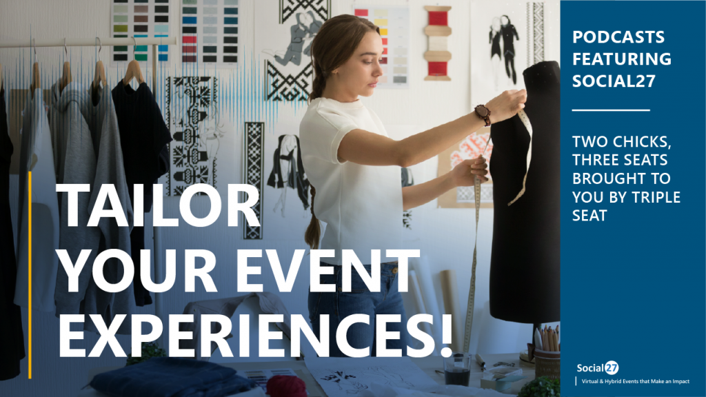 """A tailor virtual event attendee measuring a dress form with a measuring tape with design swatches in the background thinking about impactful virtual and hybrid events with bold white text overlayed reading, """"Tailor Your Event Experiences!"""""""
