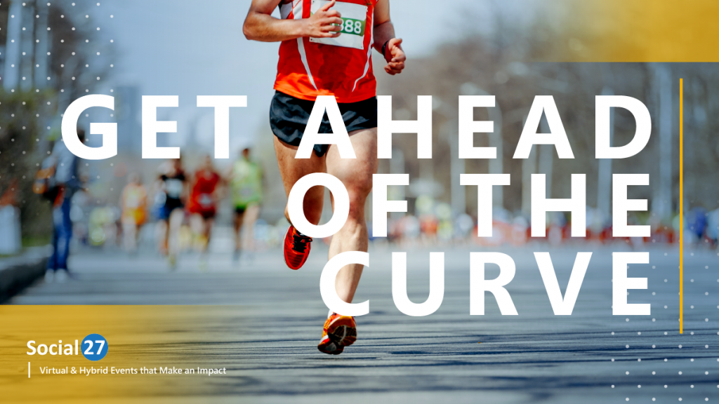 """An event attendee is energized and runs in a marathon after attending an informative hybrid event, white bold text that reads """"Get Ahead of the Curve"""""""