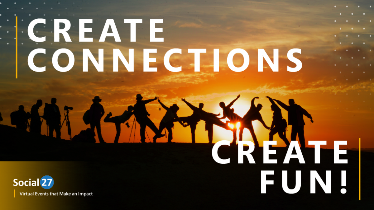 """A group of people in sillouette dance in the sunset, white text that reads """"Create Connections; Create Fun!"""" in reference to virtual happy hour"""